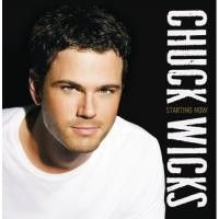 Purchase Chuck Wicks - Starting Now
