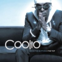Purchase Coolio - From the Bottom 2 the Top