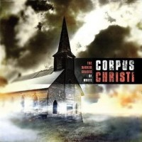 Purchase Corpus Christi - The Darker Shades of White