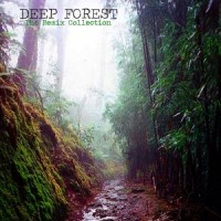 Purchase Deep Forest - The Remix Collection