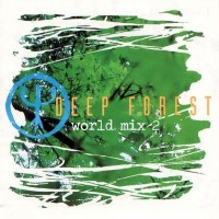 Purchase Deep Forest - World Mix 2