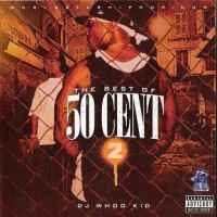 Purchase Dj Whoo Kid - The Best Of 50 Cent 2