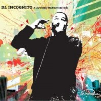 Purchase DL Incognito - A Captured Moment In Time