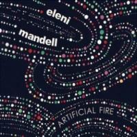 Purchase Eleni Mandell - Artificial Fire