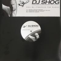 Purchase DJ Shog - Feel Me (Through the Radio)