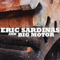 Purchase Eric Sardinas - Eric Sardinas & Big Motor