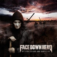 Purchase Face Down Hero - Of Storytellers And Gunfellas