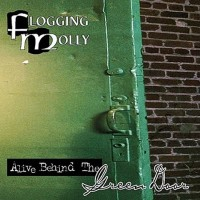 Purchase Flogging Molly - Alive Behind The Green Door