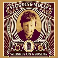 Purchase Flogging Molly - Whiskey On A Sunday (Advance)