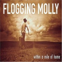 Purchase Flogging Molly - Within A Mile Of Home