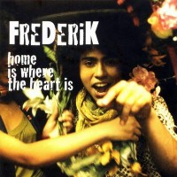 Purchase Frederik - Home Is Where My Heart Is