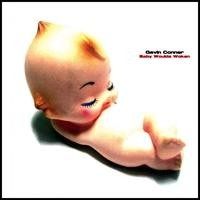 Purchase Gavin Conner - Baby Woulda Woken