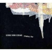 Purchase George Dorn Screams - O'malley's Bar