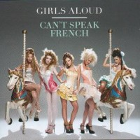 Purchase Girls Aloud - Can't Speak French (CDM)