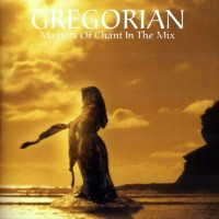 Purchase Gregorian - Masters Of Chant In The Mix