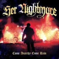 Purchase Her Nightmare - Come Anarchy Come Ruin