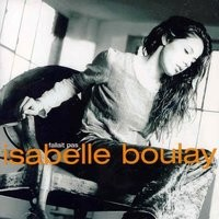 Purchase Isabelle Boulay - Fallait Pas
