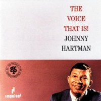 Purchase Johnny Hartman - The Voice That Is!