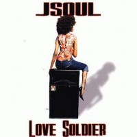 Purchase Jsoul - Love Soldier