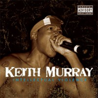 Purchase Keith Murray - Intellectual Violence