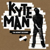 Purchase Kyteman - The Hermit Sessions