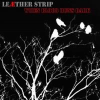 Purchase Leæther Strip - When Blood Runs Dark