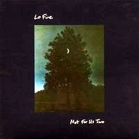 Purchase Lo Fine - Not For Us Two