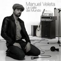 Purchase Manuel Veleta - La Calle Del Mundo