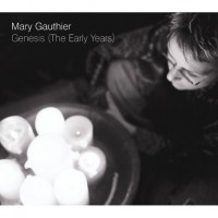 Purchase Mary Gauthier - Genesis (The Early Years)