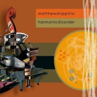 Purchase Matthew Shipp Trio - Harmonic Disorder