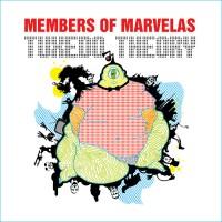 Purchase Members Of Marvelas - Tuxedo Theory