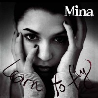 Purchase Mina - Learn to Fly