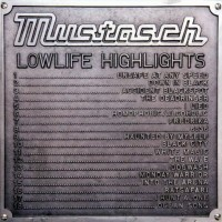 Purchase Mustasch - Lowlife Highlights