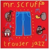 Purchase Mr.Scruff - Trouser Jazz