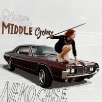 Purchase Neko Case - Middle Cyclone