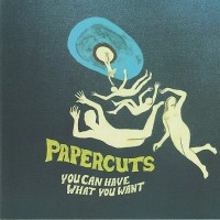 Purchase Papercuts - You Can Have What You Want