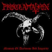 Purchase Proclamation - Messiah Of Darkness And Impurity