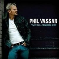Purchase Phil Vassar - Prayer Of A Common Man