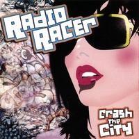 Purchase Radio Racer - Crash The City