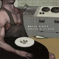 Purchase Raoul Sinier - Brain Kitchen