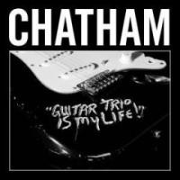 Purchase Rhys Chatham - Guitar Trio Is My Life