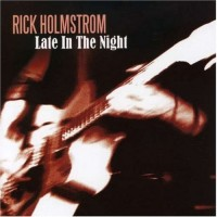 Purchase Rick Holmstrom - Late In The Night