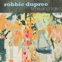 Purchase Robbie Dupree - Time And Tide
