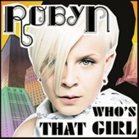 Purchase Robyn - Who's That Girl (CDM)