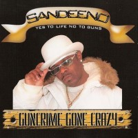 Purchase Sandeeno - Guncrime Gone Crazy