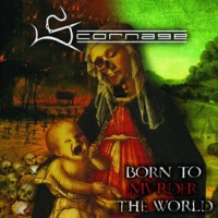 Purchase Scornage - Born To Murder The World