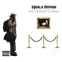 Purchase Squala Orphan - Unheard Cries