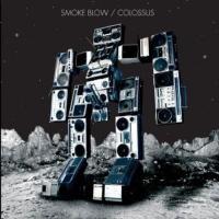 Purchase Smoke Blow - Colossus