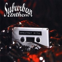 Purchase Suburban Anthems - Greatest Hits