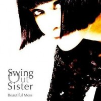 Purchase Swing Out Sister - Beautiful Mess